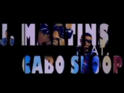 J. Martins - Good Time ft Cabo Snoop (Official Video)