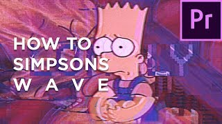 How to create a Simpsons Wave viḋeo - Tutorial [NEOTIC, BootlegBoy, VAPORWAVE]