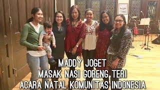 VLOG KE ACARA NATAL KOMUNITAS ORG INDONESIA   BIKIN NASI GORENG TERI   MADDY JOGET