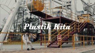 SORE - Plastik Kita (Official Music Video)