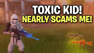 super toxic kid almost scams me! (Scammer Get Scammed) Fortnite Save The World