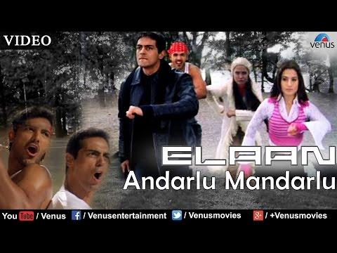 Andarlu Mandarlu (Elaan)