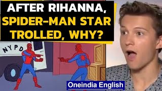 Tom Holland is target of desi Twitter, but he's the wrong guy | Oneindia News
