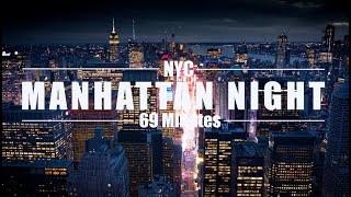 69+ Minutes Manhattan Night Drone