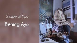 Shape Of You - Ed Sheeran ( Cover by Bening Ayu ) | GM mini Musika