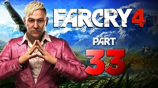 Far Cry 4 - Walkthrough Part 33 [The City of Pain] - XB1 Gameplay Commentary