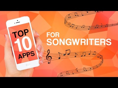 Top 10 Apps for Songwriters