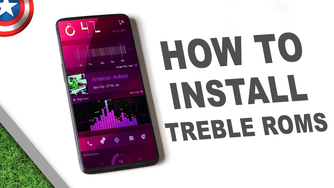 How to Install Treble Android Pie Roms ?
