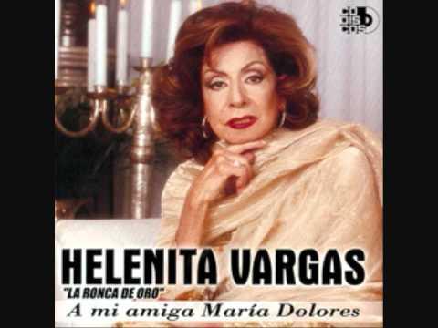 Helenita Vargas - No Te Pido Mas (Version Original)