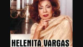 Helenita Vargas - No Te Pido Mas (Version Original)