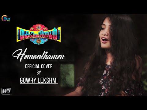Hemanthamen Official Cover Ft Gowry Lekshmi