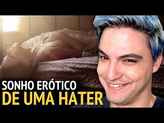 """""""TIVE UM SONHO ERÓTICO COM O FELIPE NETO"""""""