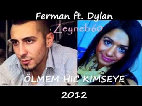 Ferman - Ölmem Hiç Kimseye (Ft. Dylan) mp3 indir