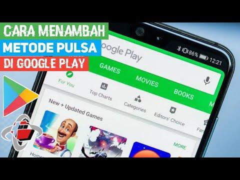 Cara Menambah Metode Pembayaran Google Play Dengan Pulsa Telkomsel Dan Voucher