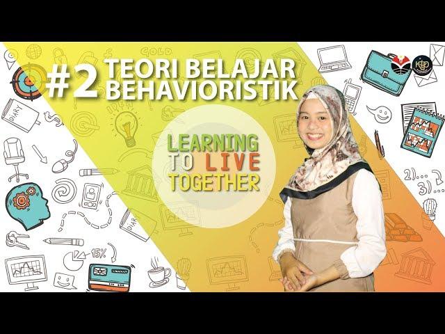 LLT #2 Teori Belajar Behavioristik