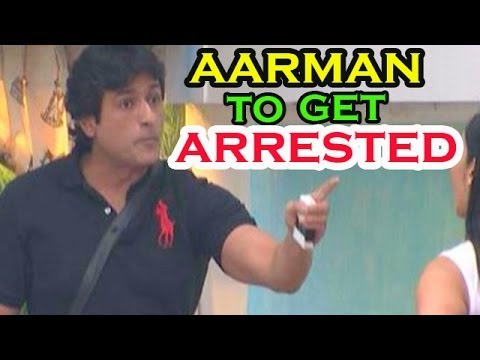 Bigg Boss - 12th December 2013 : Armaan Kohli to get Arrested Tonight from the Bigg Boss House?