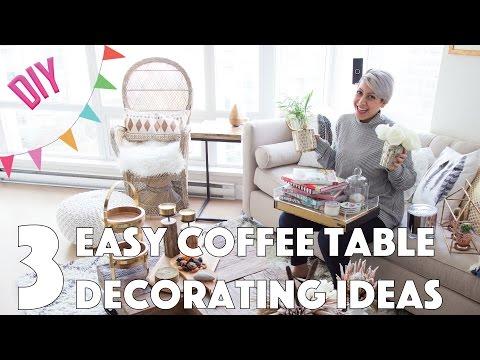 3 Easy Coffee Table Decorating Ideas - DIY