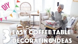 3 Easy Coffee Table Decorating Ideas - DIY