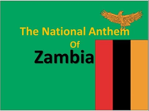 The National Anthem of Zambia with lyrics