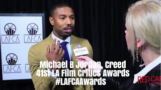 Michael B Jordan interviewed #CreedMovie at the 41st Annual #LAFCAAwards