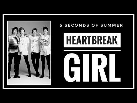 [SUB INDO] 5 Seconds Of Summer - HEARTBREAK GIRL Lyrics
