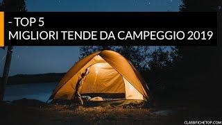 250e65f60 5 Migliori Tende Da Campeggio 2019 - ClassificheTOP