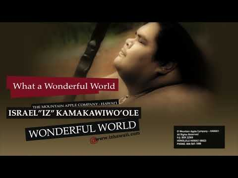 "OFFICIAL Israel ""IZ"" Kamakawiwoʻole - ""Wonderful World"""