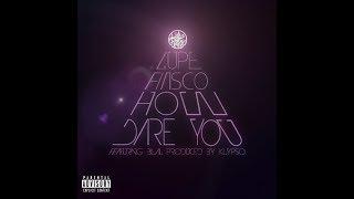 Lupe Fiasco - How Dare You ft. Bilal