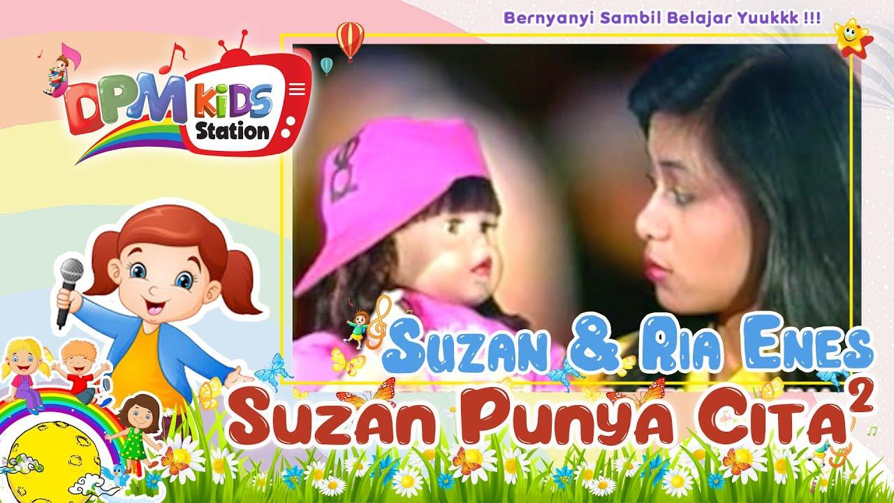 Download Suzan & Kak Ria Enes - Suzan Punya Cita-Cita (Official Kids Video)