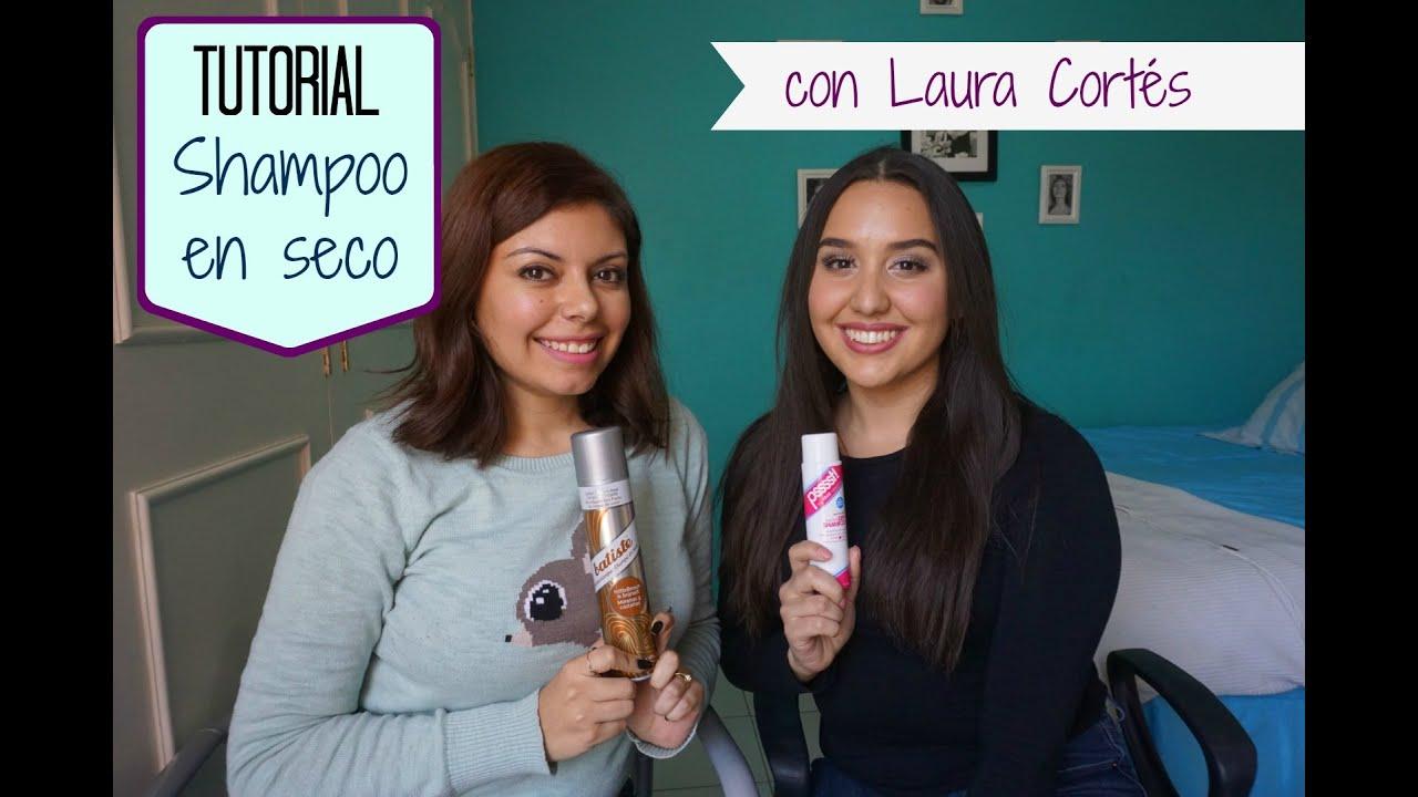 TUTORIAL - ¿Cómo usar el shampoo en seco? ¡Colaboración con Laura Cortés!