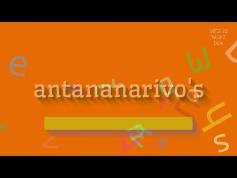 """How to say """"antananarivo's""""! (High Quality Voices)"""