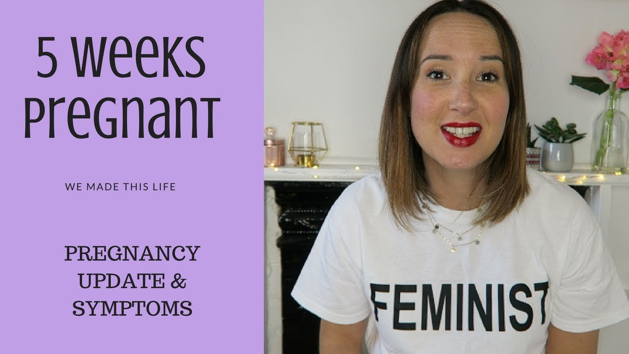 5 Weeks Pregnant | Pregnancy Update and Symptoms