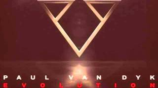 Paul Van Dyk feat Caligola - If You Want My Love (Radio Edit) [Evolution 2012]