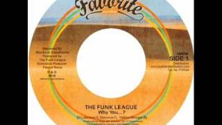 The Funk League - Why You...? ft. SPEECH DEFECT