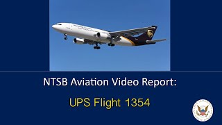 NTSB video companion to UPS 1354 accident report