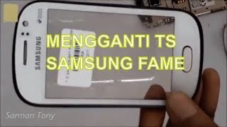 Cara Mengganti Touch Screen Samsung Fame
