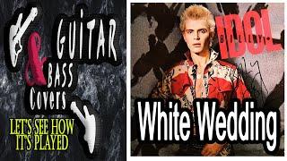 Video Billy Idol - White Wedding - (guitar & bass cover) download MP3, 3GP, MP4, WEBM, AVI, FLV Juli 2018