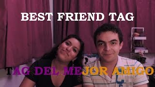 Best Friend Tag / Tag del Mejor Amigo. || El errante escritor.