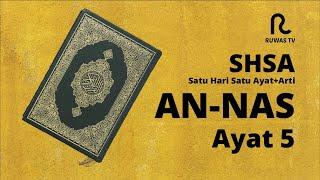 Download Lagu SHSA + Arti - An-Nas Ayat 5 mp3