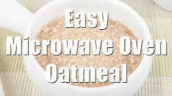 Homemade Microwave Oatmeal Using Quick Cooking Oats (Med Diet Episode 4)
