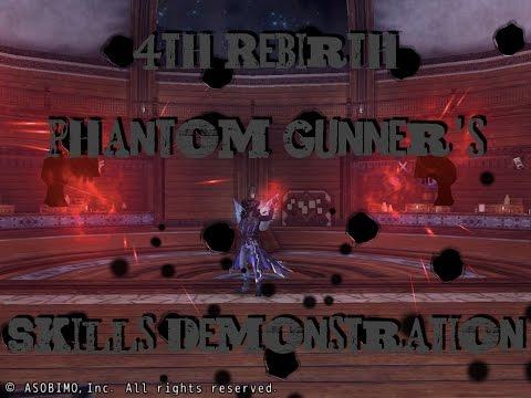 4th Rebirth - Phantom Gunner's Skills Demonstration