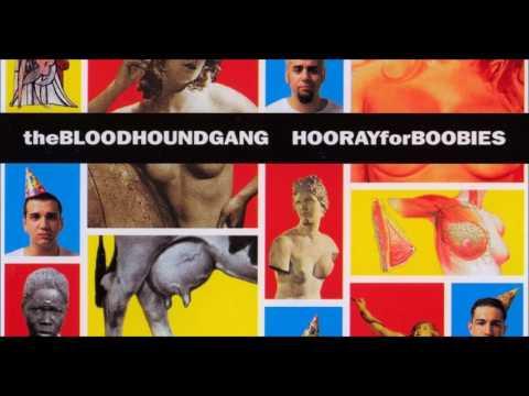 Bloodhound Gang - I Hope You Die