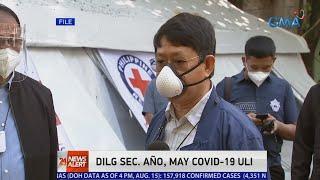 GMA NEWS COVID-19 Bulletin: DILG Secretary Año, May COVID-19 Uli