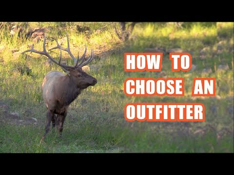 How To Choose An Outfitter - Fred Eichler