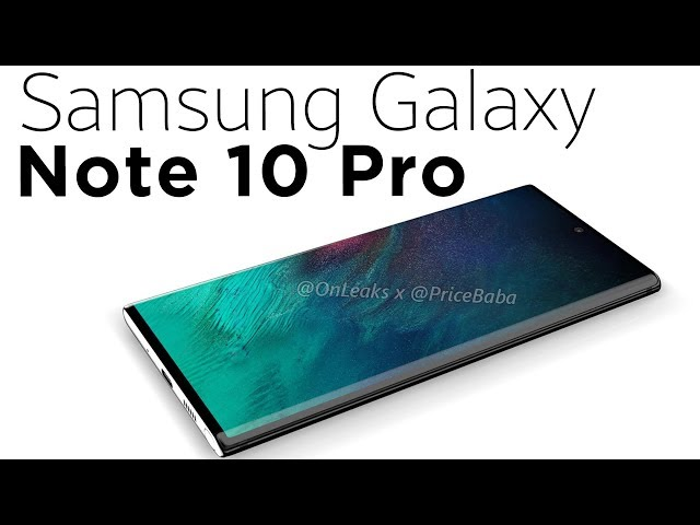 Samsung Galaxy Note 10 renders reveal giant screen and no