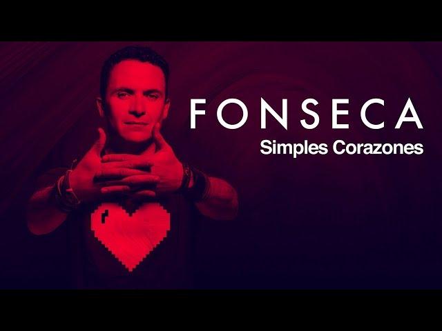 Fonseca - Simples Corazones (Video Oficial)