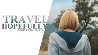 Doctor Who | Travel Hopefully [Series 11]
