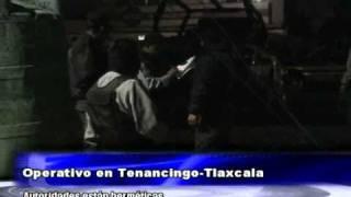 Operativo de la Policía Federal en Tenancingo Tlaxcala