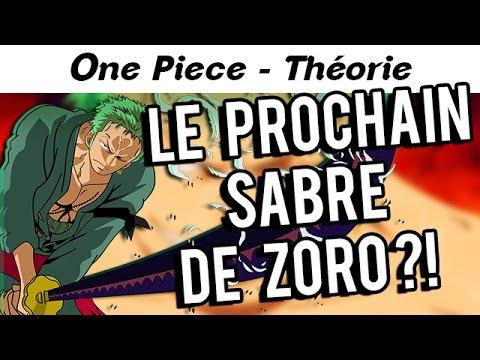Le prochain sabre de zoro one piece th orie youtube - Sabre de zoro ...