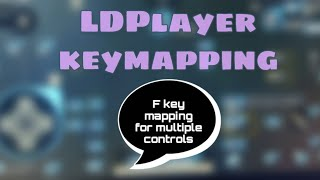 Pubg mobile using LDPlayer | F Keymapping for Multiples Control and Sensitivity Setting